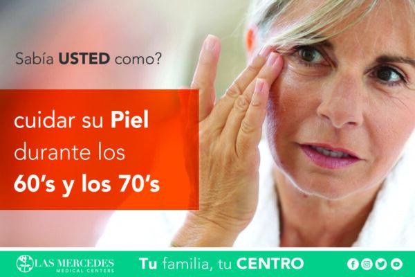 Cómo Cuidar Tu Piel A Los 60 Y 70 Años