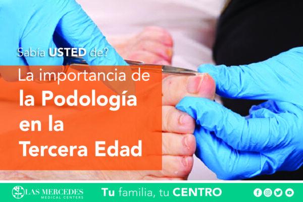 La Importancia De La Podología En Tercera Edad.