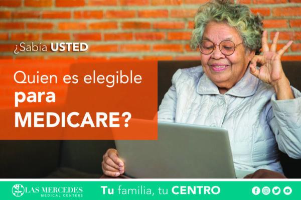 ¿Quién Es Elegible Para Medicare?